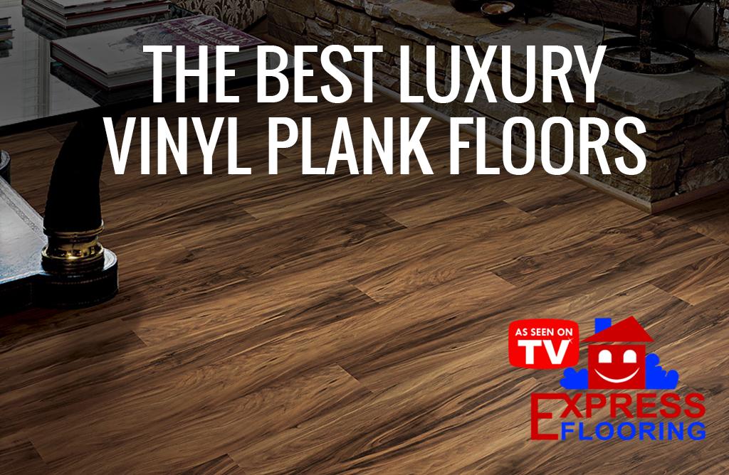 The 5 Best Luxury Vinyl Plank Floors To, Top Rated Vinyl Plank Flooring