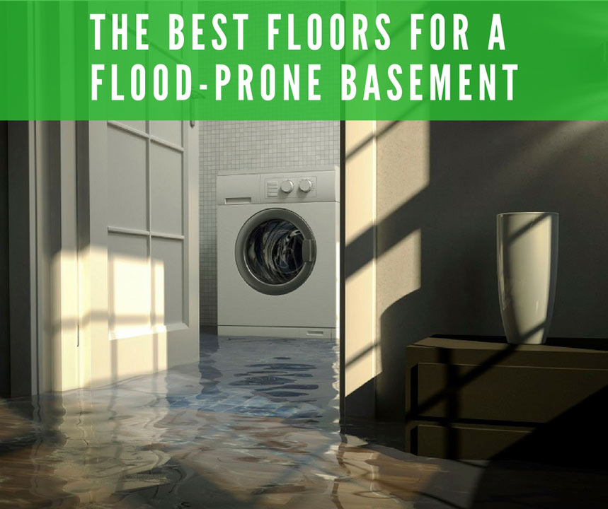 The Best Floors For A Flood E Basement, What Is The Best Flooring For A Basement That Floods