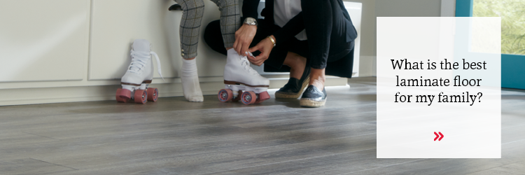 What is the best laminate floor for my family?