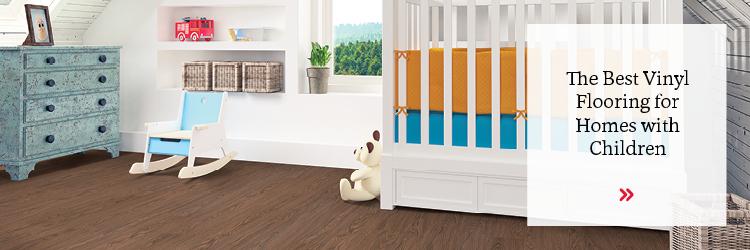 The Best Vinyl Flooring for Homes with Children