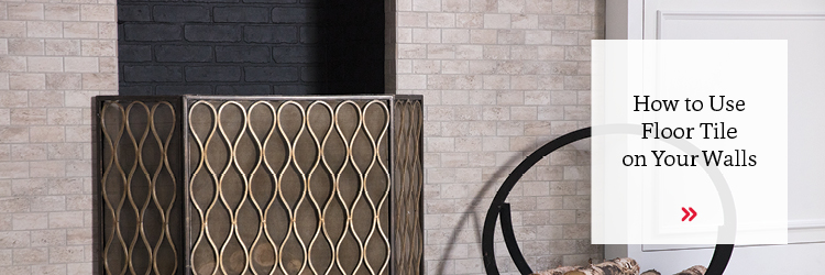 How to Use Floor Tile on Your Walls