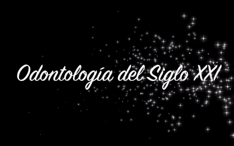 Salvador Insignares O. - Odontología del Siglo XXI