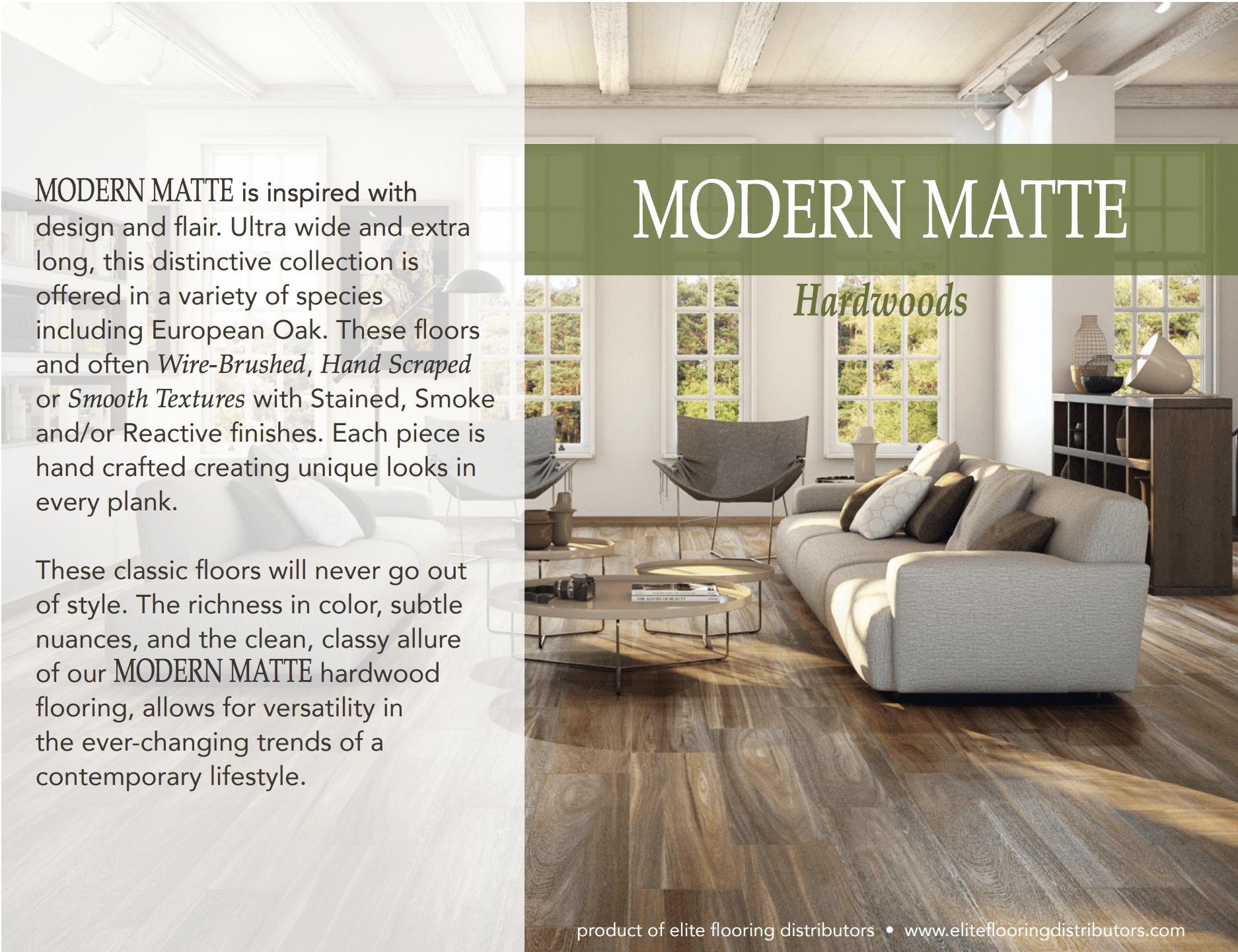 Elite Flooring Distributors carries hardwood floors by Modern Matte