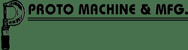 Proto Machine & MFG, Inc