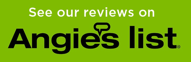 See our reviews on Angie's List