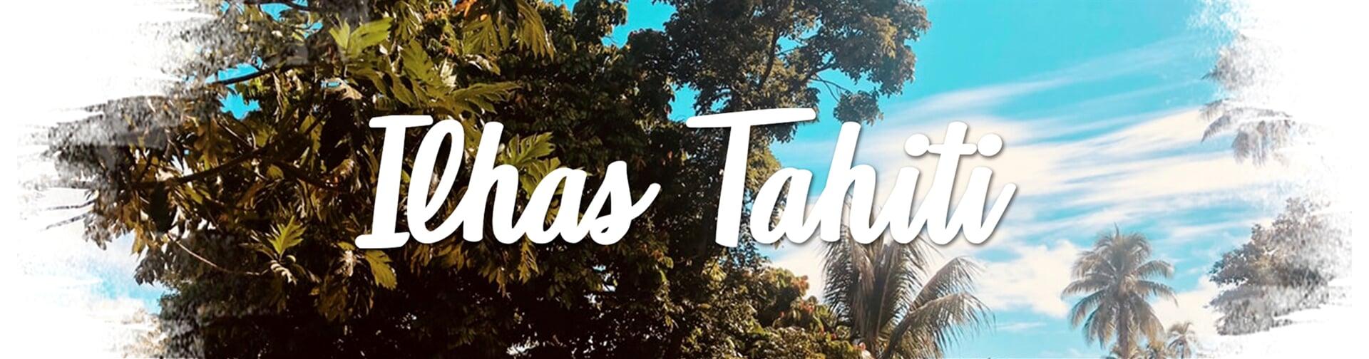 Ilhas Tahiti