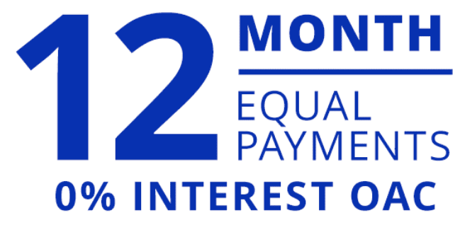 No interest for 12 months with equal monthly payments OAC