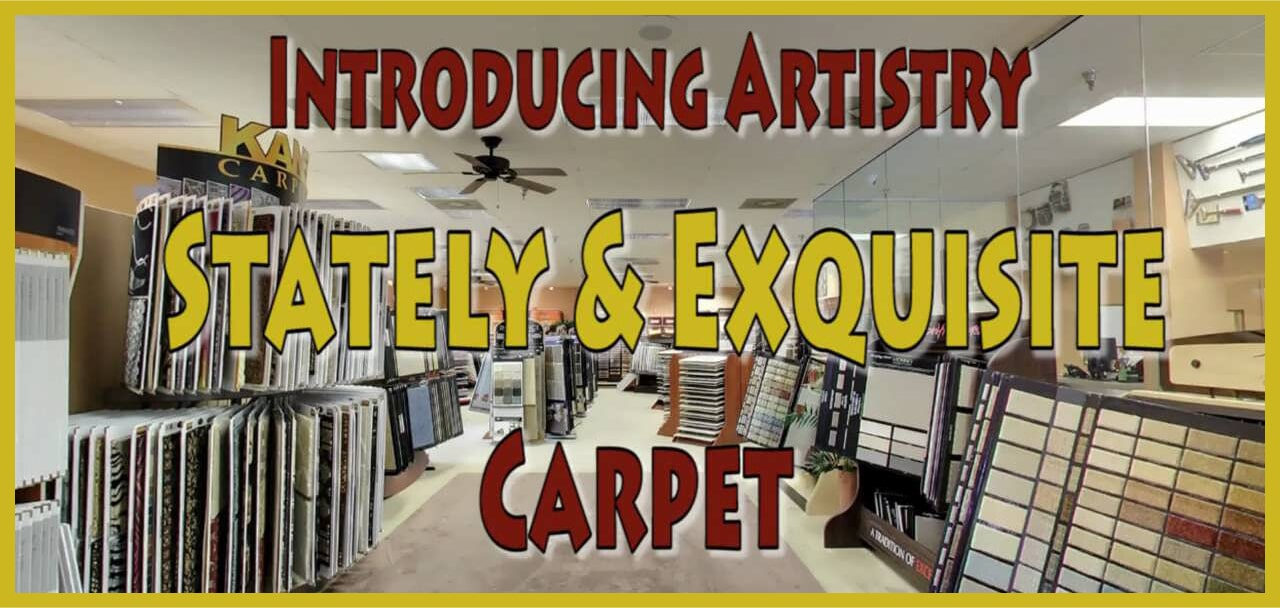 Introducing Artistry Stately & Exquisite Carpet at General Floor in Hackensack, NJ