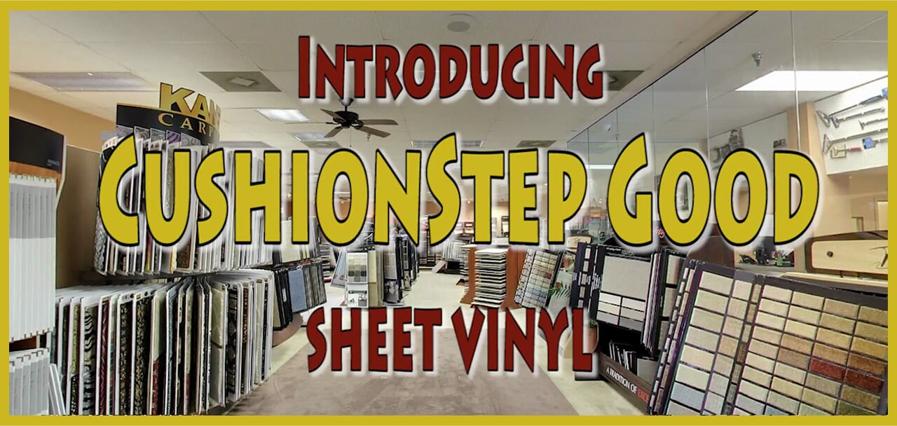 Introducing Cushionstep Good sheet vinyl from General Floor in Plymouth Meeting, PA
