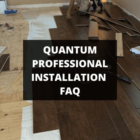 quantum professional installation faq