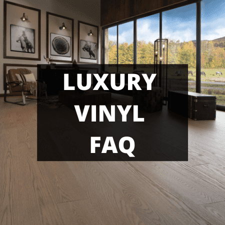 luxury vinyl faq
