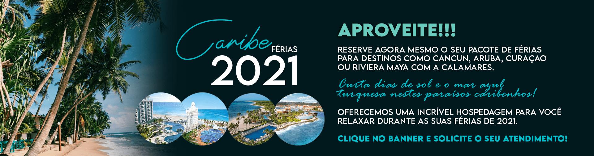 Aproveite sua férias no Caribe em 2021