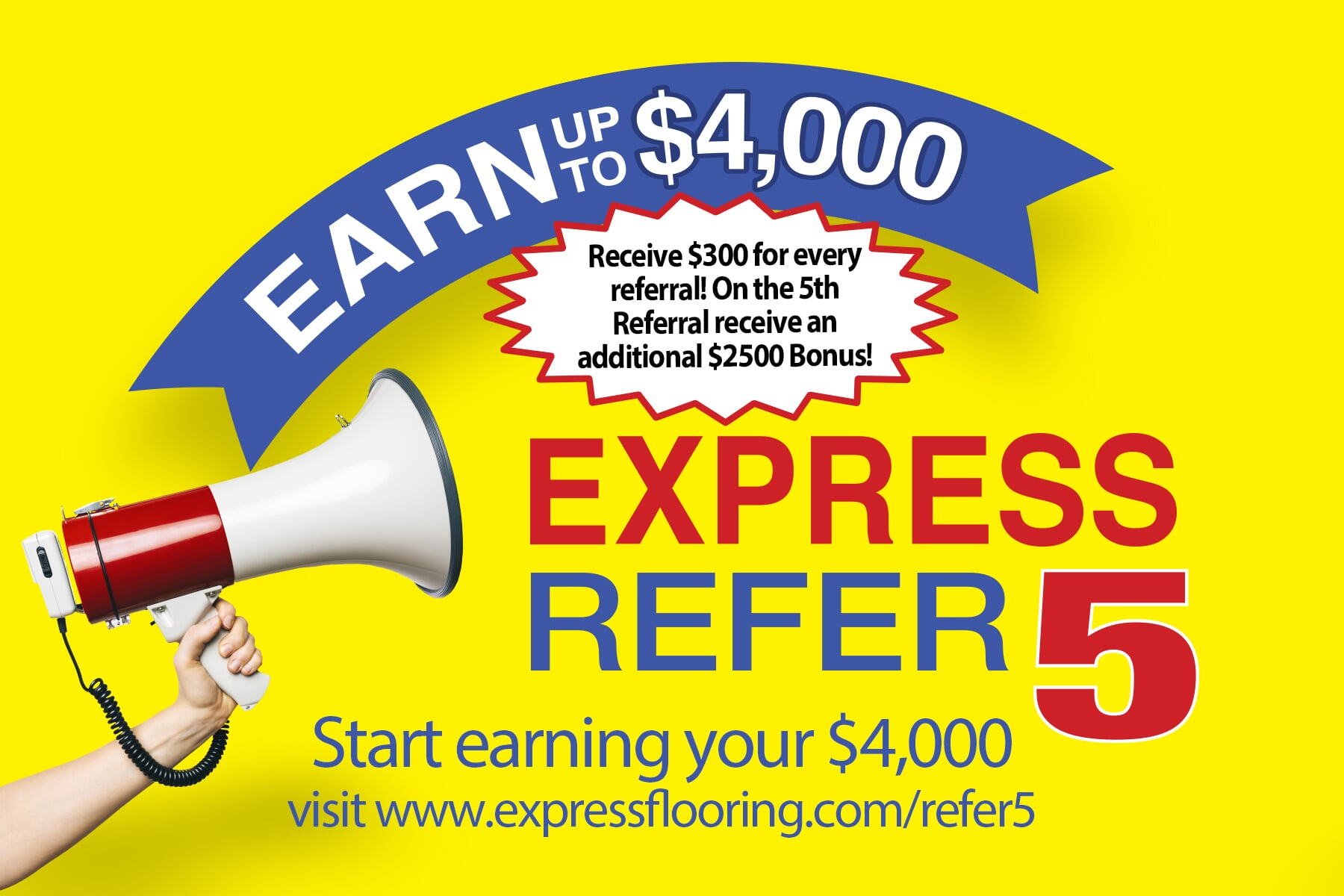 Express Refer 5, Earn up to $4,000