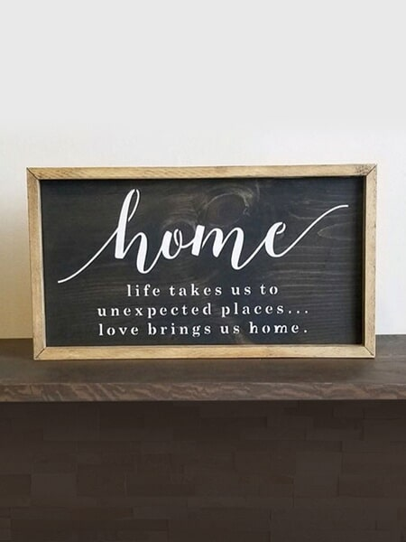 Home Sign ~ $35, Size ~ 24 x 13