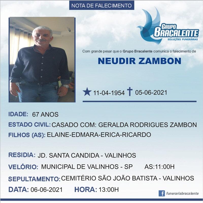 Neudir Zambon   11/04/1954 - 05/06/2021