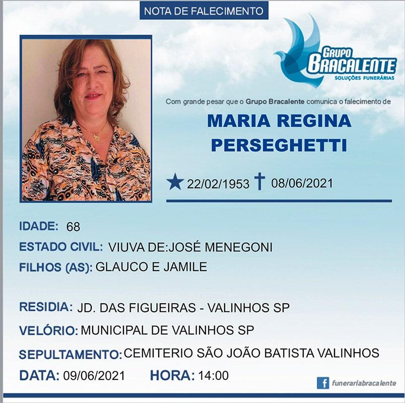 Maria Regina Perseguetti   22/02/1953 - 08/06/2021