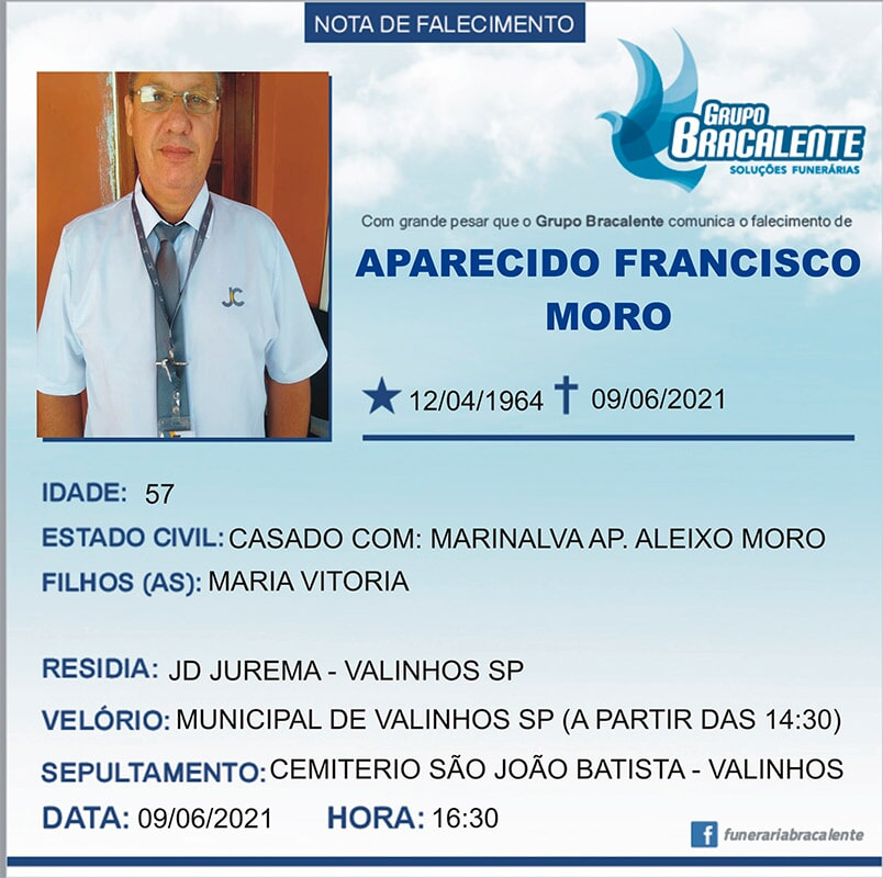Aparecido Francisco Moro   12/04/1964 - 09/06/2021