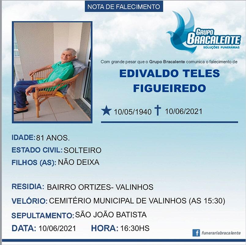 Edivaldo Teles Figueiredo   10/05/1940 - 10/06/2021