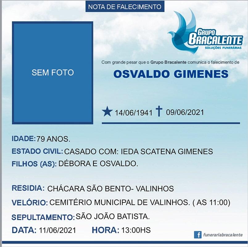 Osvaldo Gimenes   14/06/1941 - 09/06/2021