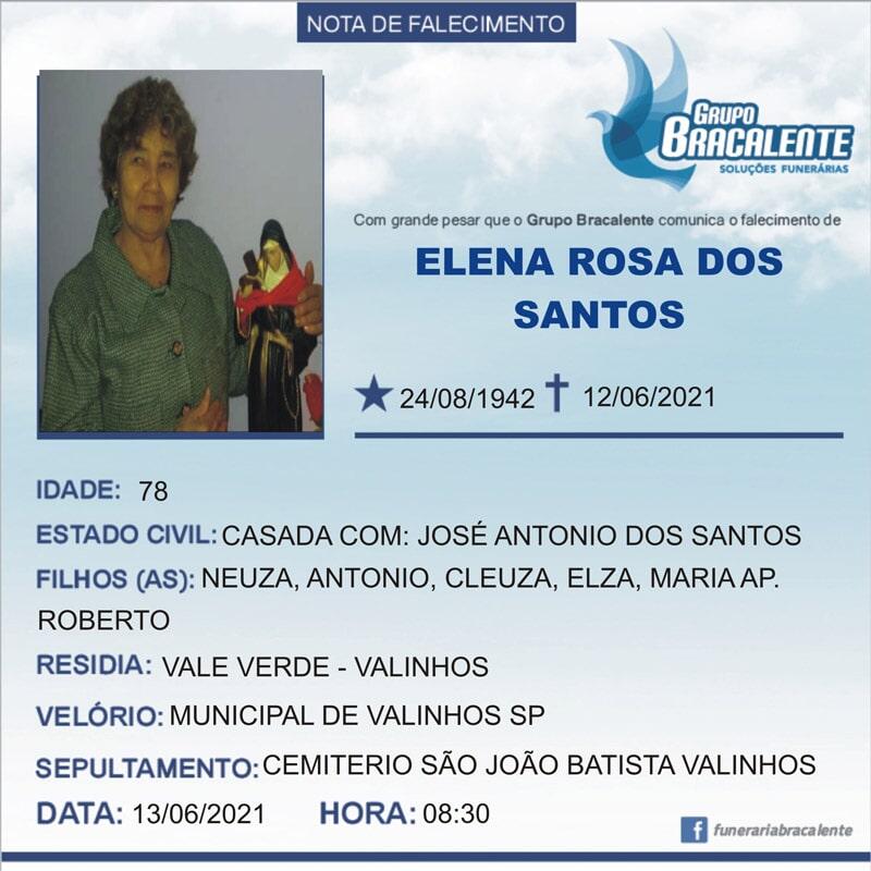 Elena Rosa dos Santos   24/08/1942 - 12/06/2021