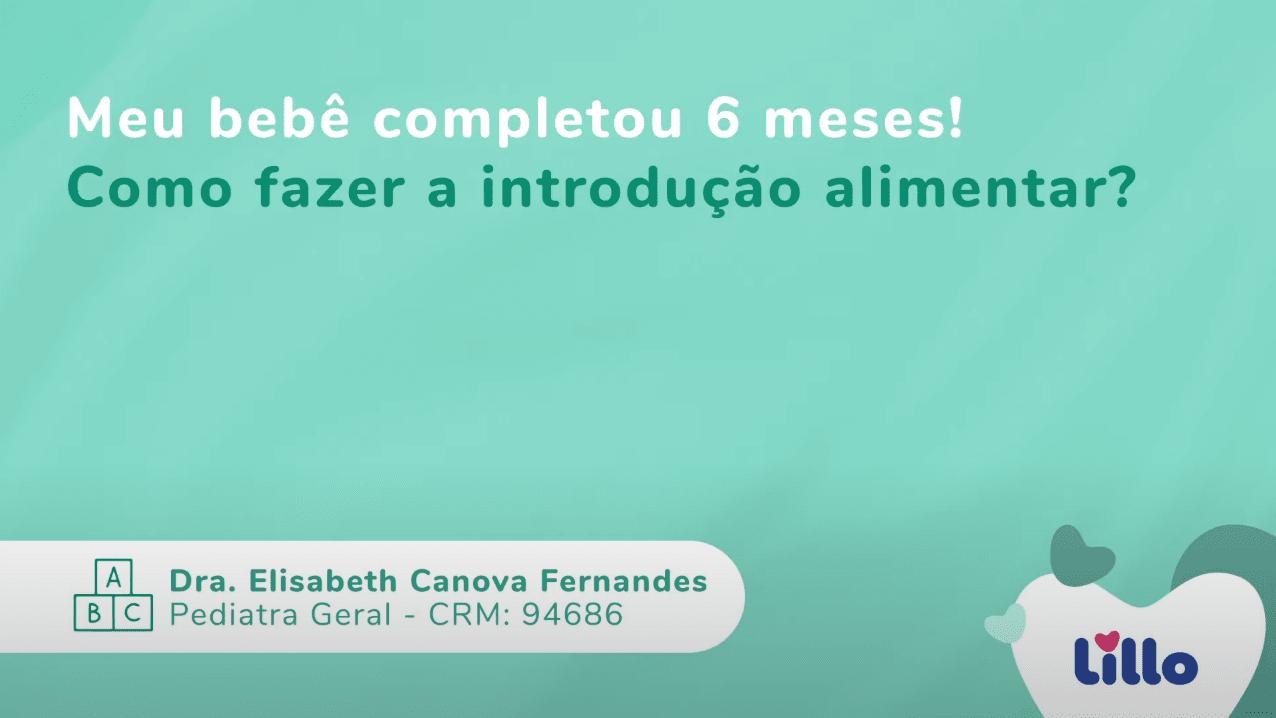 Março de 2021   Dra. Elisabeth fala sobre introdução alimentar em bebês para o canal da Lillo do Brasil no Youtube