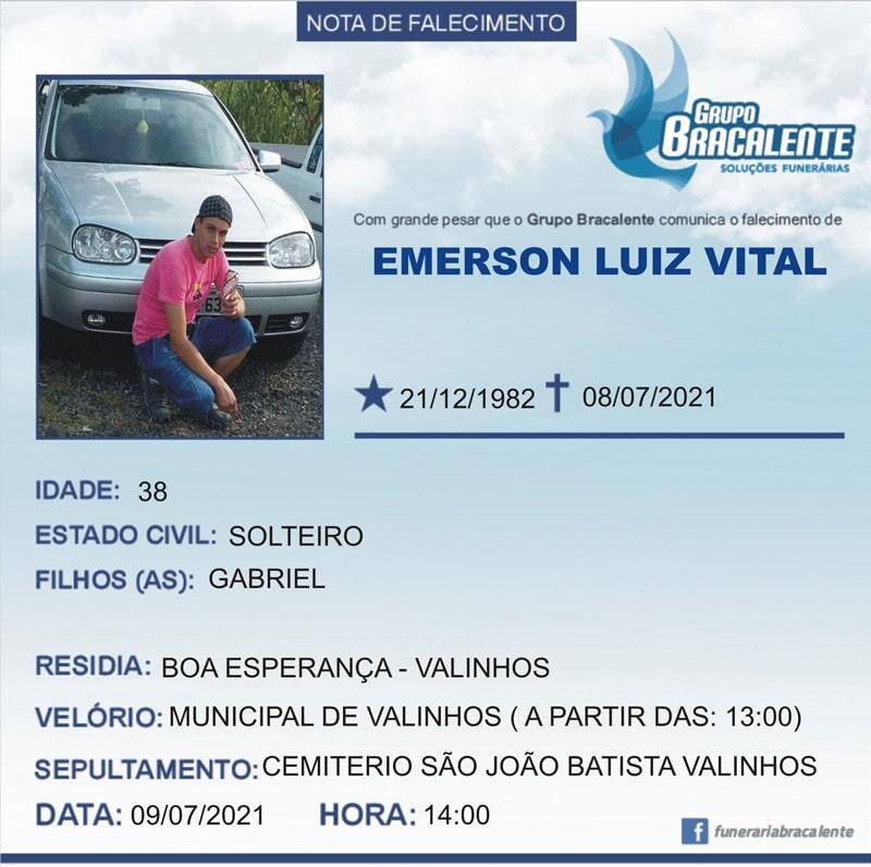 Emerson Luiz Vital | 21/12/1982 - 08/07/2021