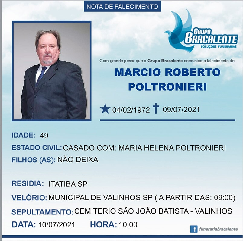 Marcio Roberto Poltronieri | 04/02/1972 - 09/07/2021