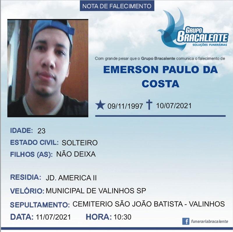 Emerson Paulo da Costa | 09/11/1997 - 10/07/2021