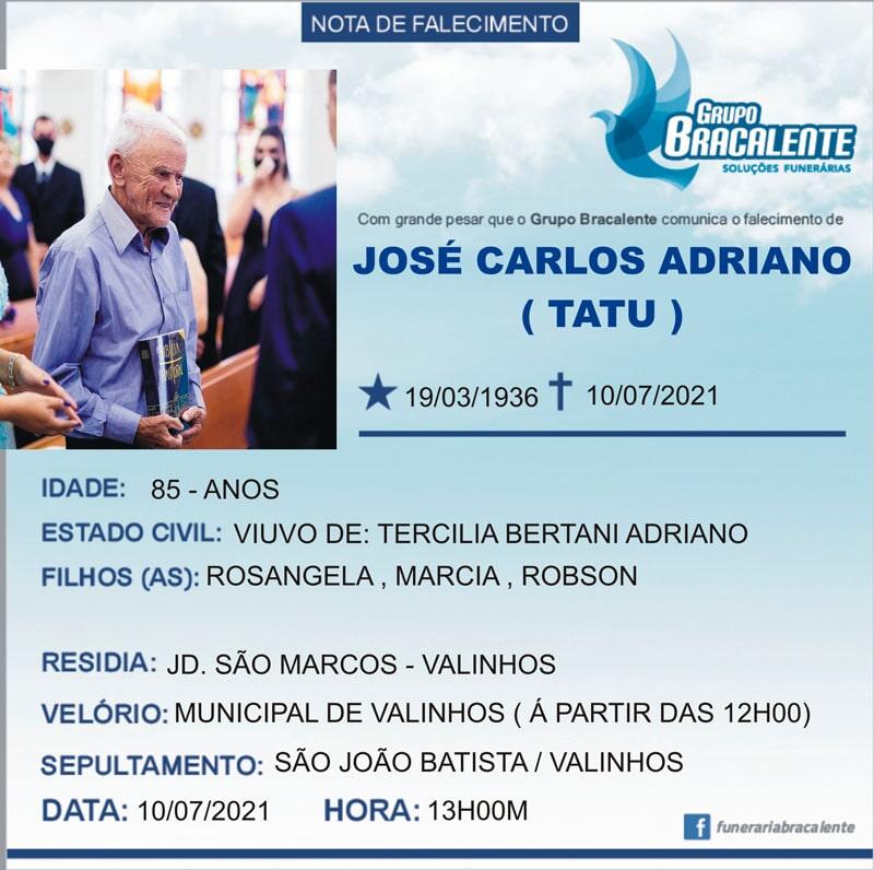 Jose Carlos Adriano | 19/03/1936 - 10/07/2021