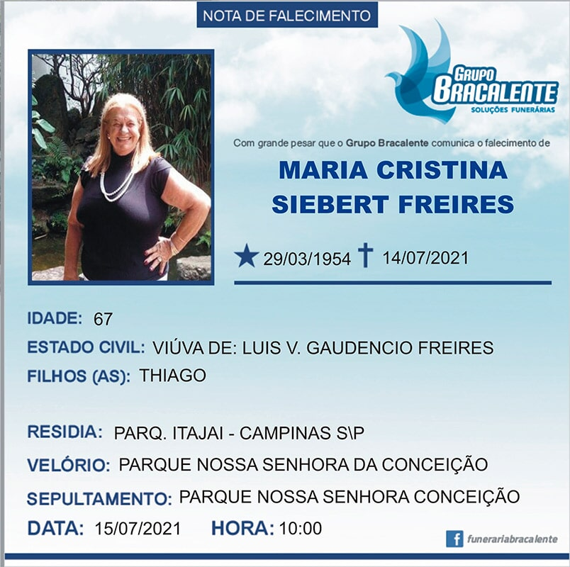 Maria Cristina Siebert Freires | 29/03/1954 - 14/07/2021