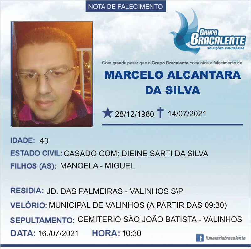 Marcelo Alcantara da Silva | 28/12/1980 - 14/07/2021