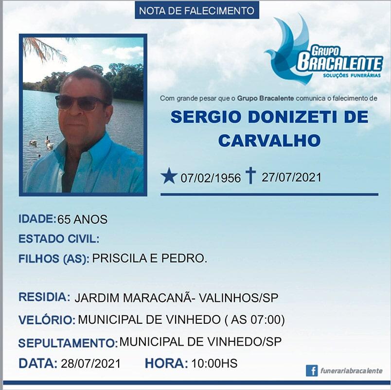 Sergio Donizeti de Carvalho | 07/02/1956 - 27/07/2021